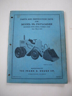 Ih Hough Hl Front-end Wheel Pay Loader Tractor Operators Manual Parts Catalog