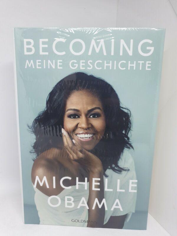 Becoming - Meine Geschichte Michelle Obama Neu