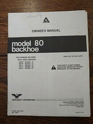 Amer Equip Model 80a Backhoe Operators Manual W395 Basic 9 To 36 Bucket  421