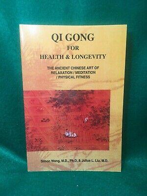 QI GONG for Health & Longevity Simon Wang, J. L. Liu,, Relaxation, Meditation