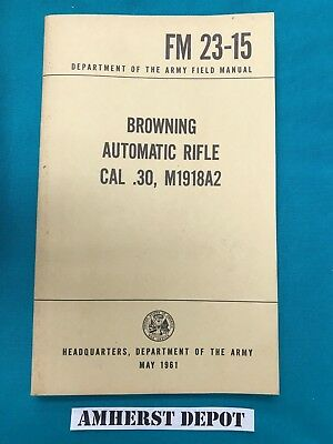 BAR FM 23-15 Browning Automatic Rifle Cal 30 Cal M1918A2 Original Army Manual for sale  Shipping to Canada