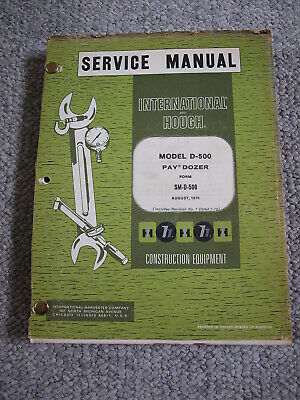 Ih International Hough D-500 Artic. Wheel Pay Dozer Service Shop Repair Manual