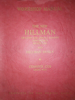Hillman Minx Series I-V, Husky Series I-III & Cob Series I-III Workshop Manual