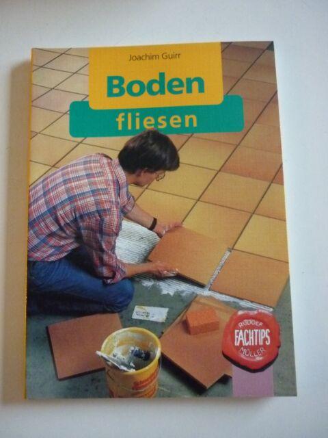 Boden fliesen Joachim Guirr  Fachtips Sachbuch