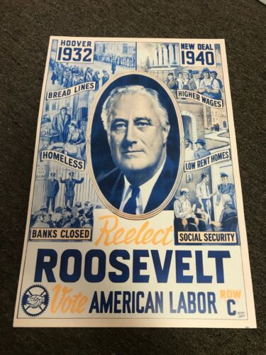 Franklin D Roosevelt 1940 Presidential Campaign Poster Reproduction