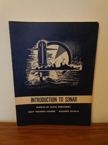 Introduction To Sonar Navy Training Course NAVPERS 10130-A
