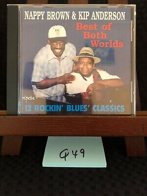 The Best of Both Worlds by Kip Anderson & Nappy Brown CD Ripete! FREE