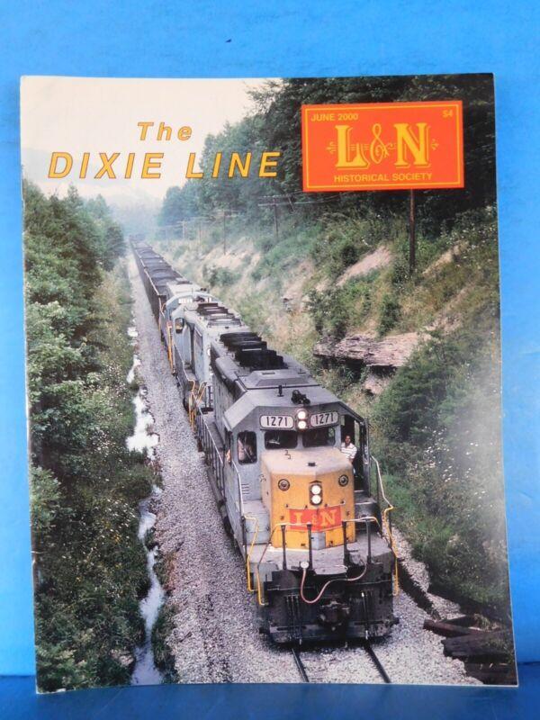 Dixie Line Magazine Louisville & Nashville Historical Society  2000 June