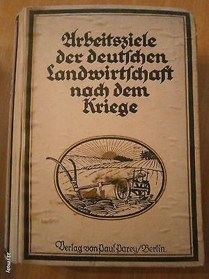 Arbeitsziele der deutschen Landwirtschaft nach dem Kriege. Edler von Braun