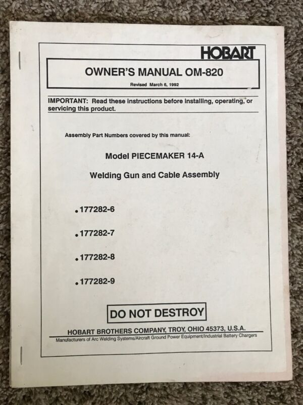 HOBART OWNERS MANUAL OM-923 PIECEMAKER 14-A WELDING GUN AND CABLE ASSEMBLY