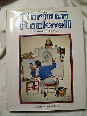 The Best of Norman Rockwell : A Celebration of 100 Years by Tom Rockwell (Best Of Dc Celebration)