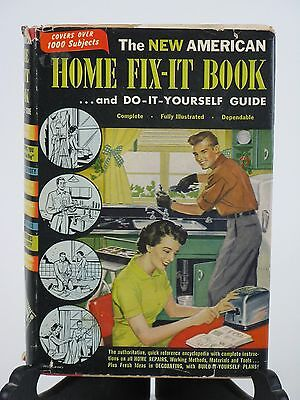 The New American Home Fix-It Book & Do it Yourself Guide Dorothy Sara 1955
