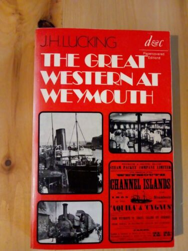 A Vintage The Great Western At Weymouth Book / Railway Train