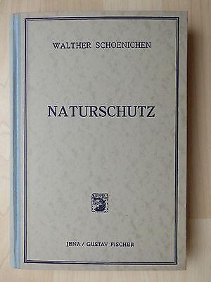 Schoenichen, Walter: Naturschutz als Kulturaufgabe, Fischer 1942