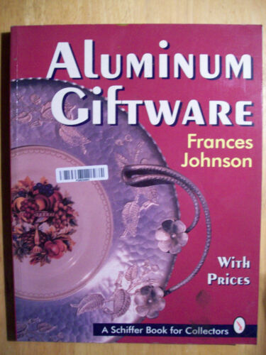 VINTAGE ALUMINUM COLLECTIBLES PRICE GUIDE COLLECTOR