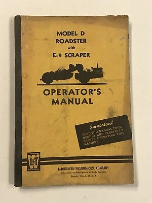 Letourneau-westinghouse Model D Roadster With E-9 Scraper Operators Manual