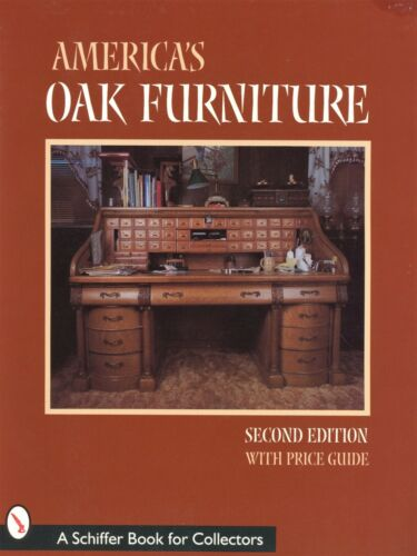 Antique American Oak Furniture - Types Dates + Values / Illustrated Book
