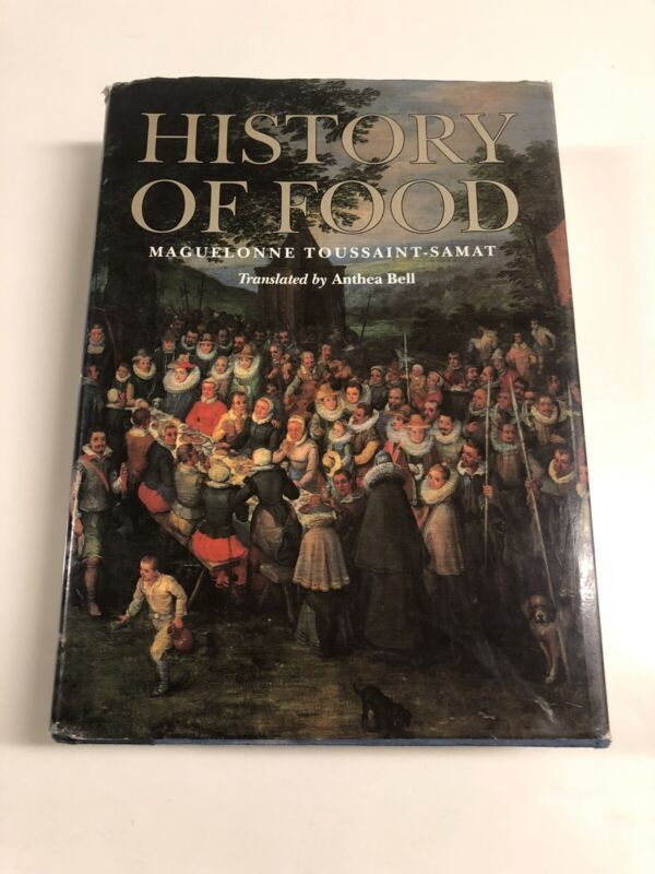 A History Of Food By Toussaint-samat, Maguelonne