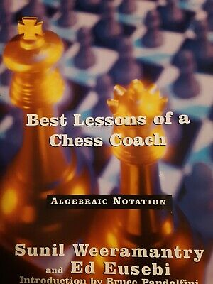 McKay Chess Library: Best Lessons of a Chess Coach by Sunil (Best Lessons Of A Chess Coach)