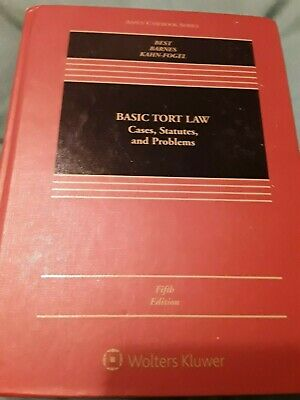 Basic Tort Law  Cases Statutes  & Problems Hardcover 5 th edition  Best, (Best Tort Law Textbook)
