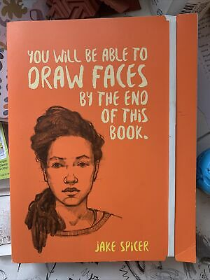 You Will Be Able to Draw Faces by the End of This Book, Paperback by Spicer, ...