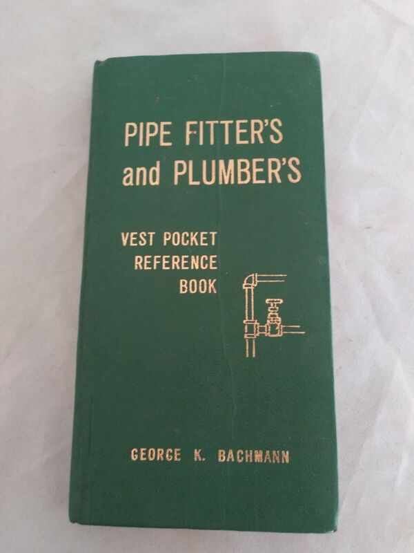 Pipe Fitters and Plumber's vest pocket and reference guide. Vintage. 1960