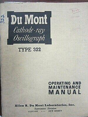Du Mont Cathode-ray Oscillograph 322 Operating And Maintenance Manual 67006222