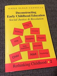 Deconstructing Early Childhood Education - Gaile Sloan Cannella