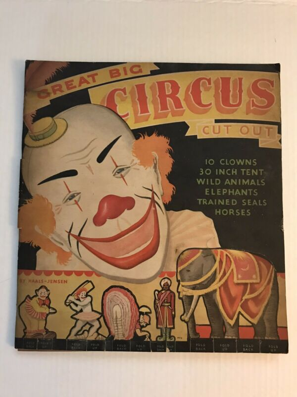 VINTAGE GREAT BIG CIRCUS CUT OUT BOOK, Haals-Jensen 1930s Complete
