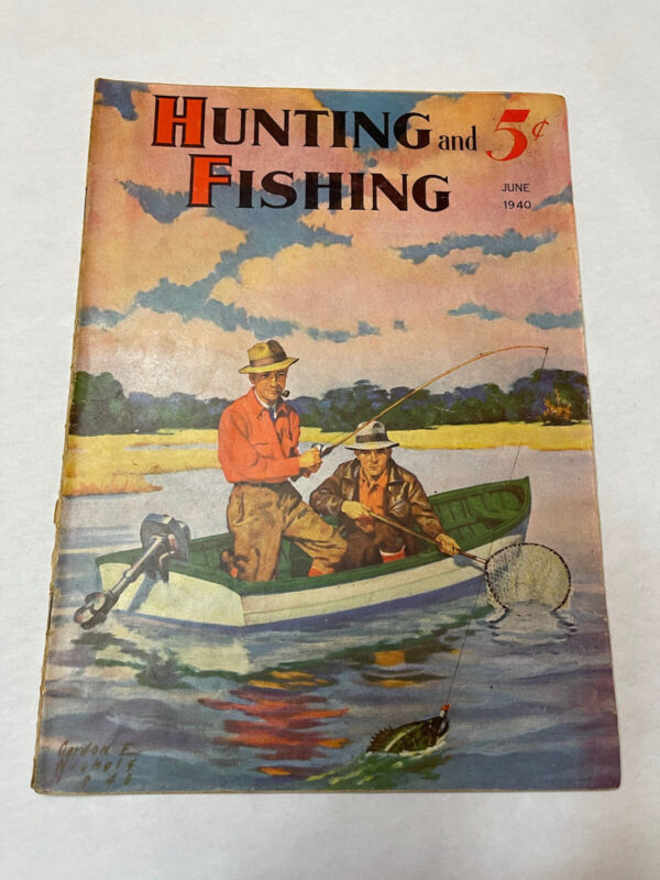 Hunting and Fishing Magazine Vintage June 1940  Issue