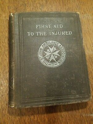 First Aid to the Injured - The St. John Ambulance Association - 12th Edition - 1
