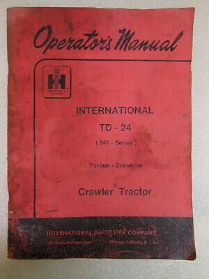 International Td-24 241 Series Torque Converter Crawler Tractor Manual 1957