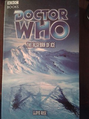 The Algebra of Ice Lloyd Rose.Doctor Who Paperback.
