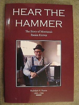 "Book on Ruana Knives, ""Here The Hammer"" 2nd printing."