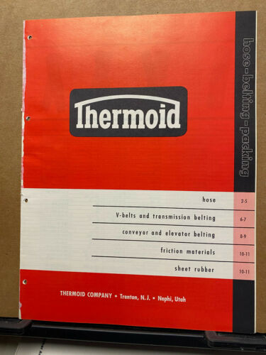 Thermoid Co Catalog ~ Asbestos Thermoglas Belting~ Hoses Friction Materials 1959