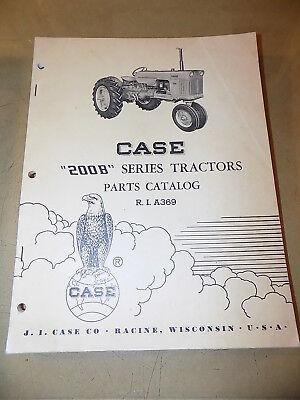 Case 200b Series Tractor Parts Catalogoriginal Ca.1961part R.i. A369