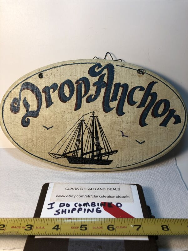 Vintage Wood Drop Anchor Sign Hand Painted By Linda S. Stang