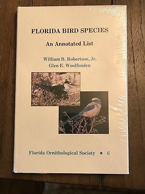 """Florida Bird Species An Annotated List"" Robertson Woolfenden Ornithology 1992"
