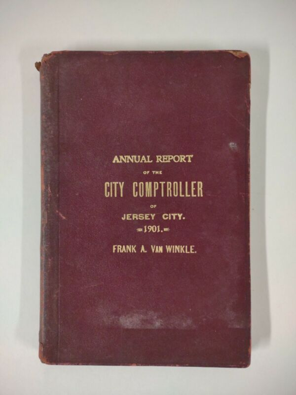 JERSEY CITY NJ 1901 COMPTROLLER Local History ACCOUNTING Expenses Statistics