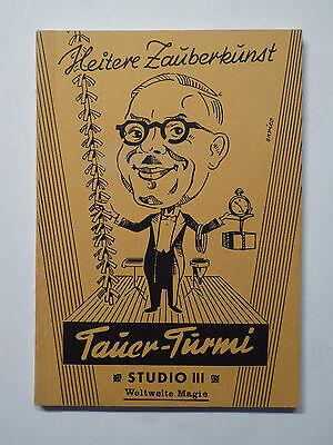 Buch, Erich Tauer - Turmi, Heitere Zauberkunst Studio 3, Weltweite Magie, 1971