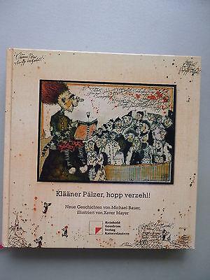 Klääner Pälzer, hopp verzehl! Neue Geschichten Michael Bauer 2003 Palz Mundart
