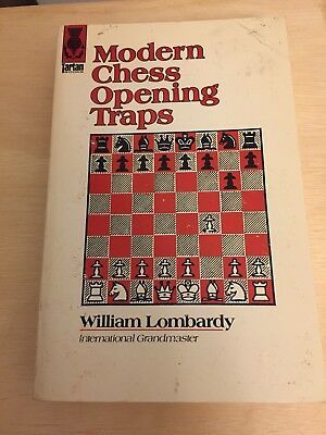 Chess Traps - Modern Chess Opening Traps by William Lombardy