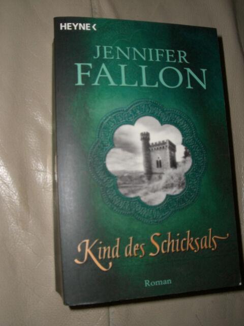 Jennifer Fallon: Kind des Schicksals