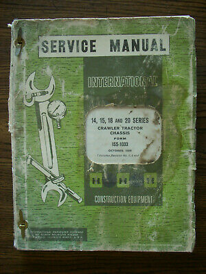Ih Farmall Mccormick International Td14 Td15 Td18 Td20 Crawler Service Manual
