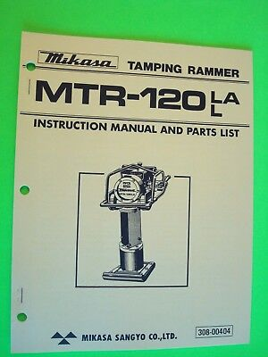 Mikasa Tamping Rammer Mtr-120la L Instruction Manual And Parts List  308-0040