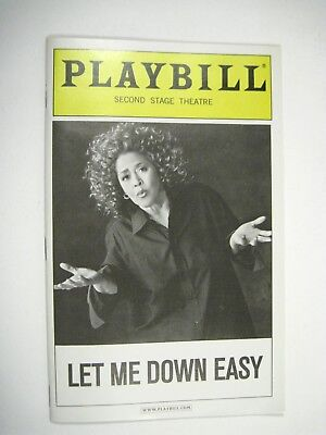 Let Me Down Easy Playbill 2009 Second Stage Theatre Ticket Anna Deavere
