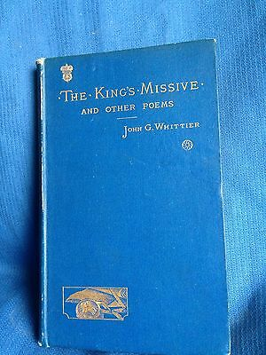 The Kings Missive And Other Poems   John Greenleaf Whittier