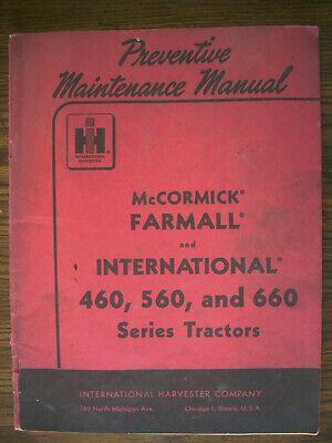 Ih Farmall Mccormick International 460 560 660 Gas Preventive Maintenance Manual