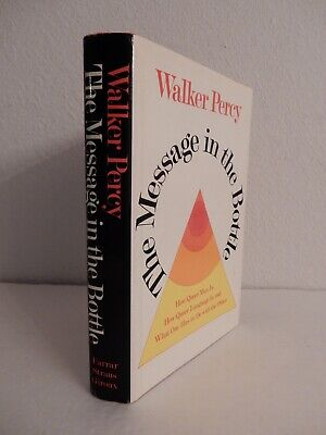 THE MESSAGE IN THE BOTTLE; Walker Percy; 1975 1st Ed, 1st Pntg