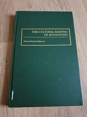 The Cultural Shaping of Accounting by Ahmed Riahi-Belkaoui for sale  Shipping to South Africa